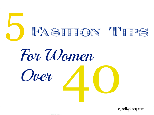 5 Fashion tips for women over 40