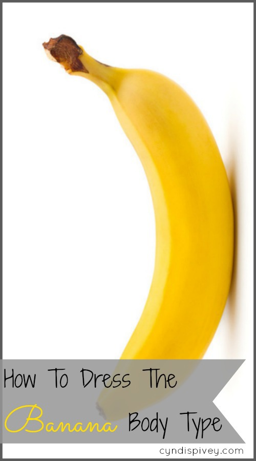 How To Dress The Banana Body Type