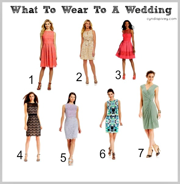 What To Wear To A Wedding.What To Wear To A Wedding Cyndi Spivey