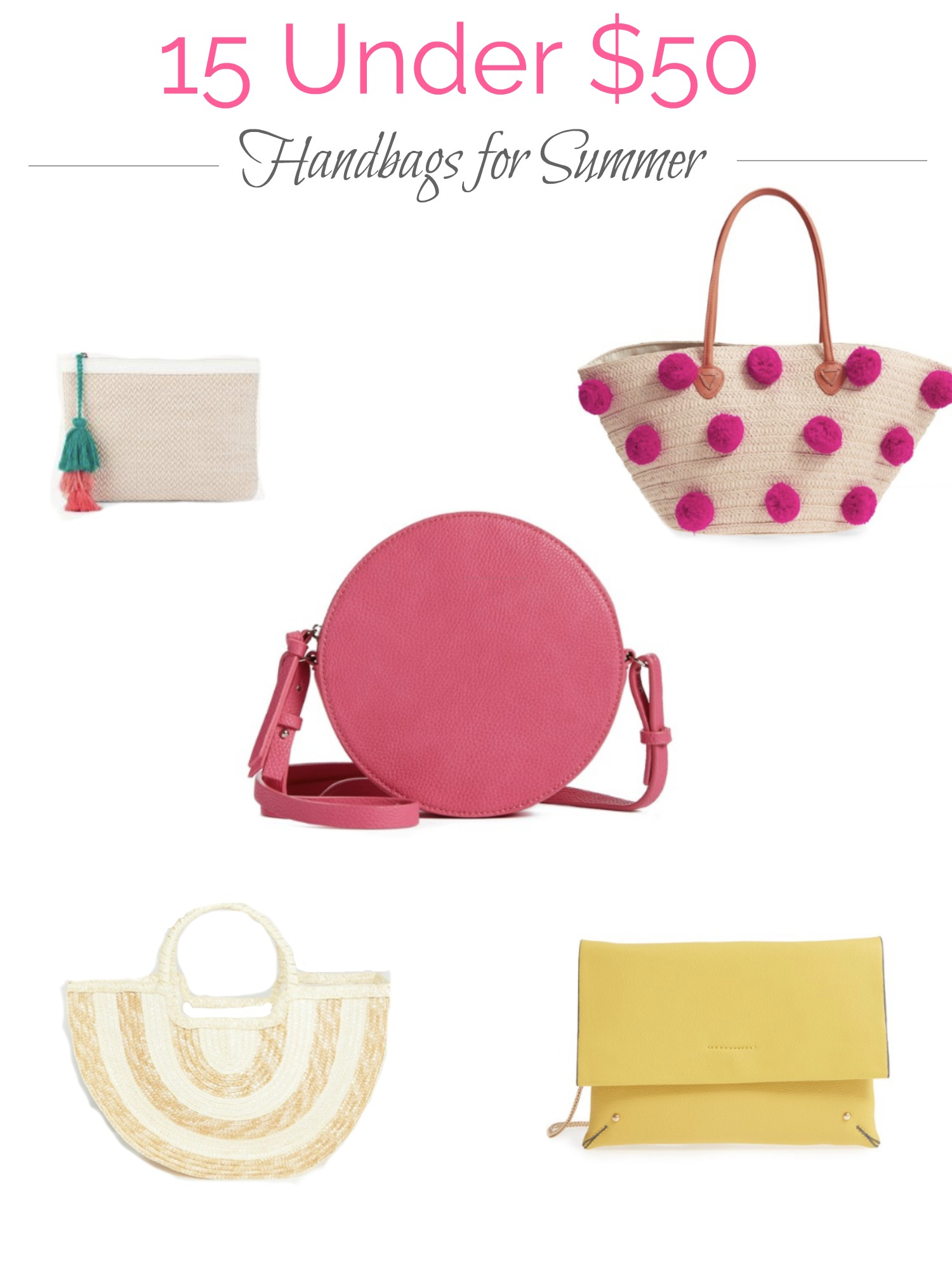 15 Under $50-Handbags for Summer