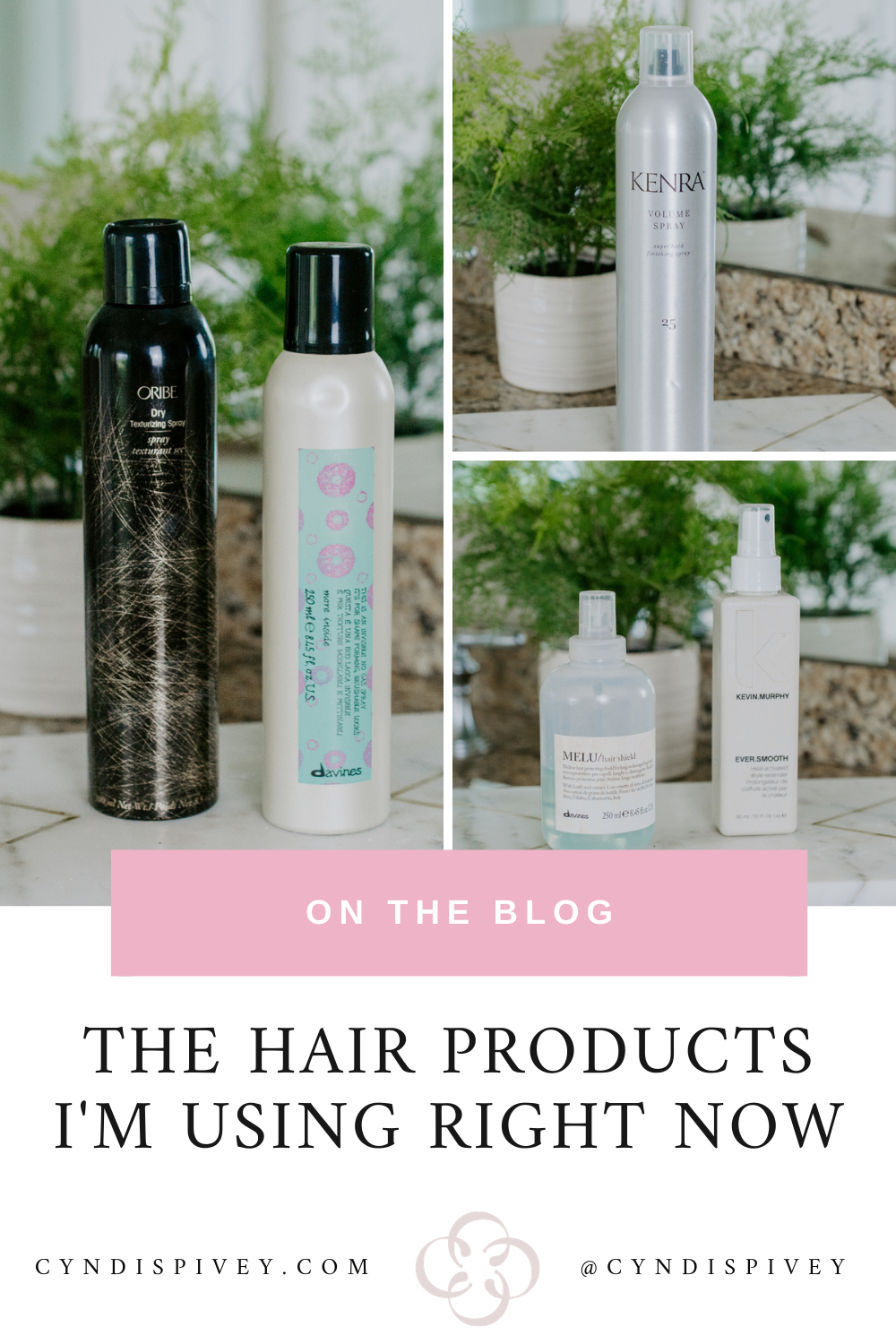 The Hair Products I'm Using Right Now